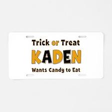 Kaden Trick or Treat Aluminum License Plate