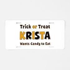 Krista Trick or Treat Aluminum License Plate