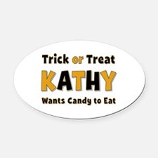 Kathy Trick or Treat Oval Car Magnet