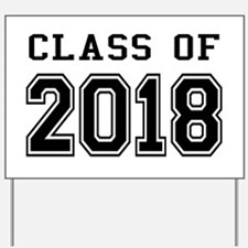 Class of 2018 Yard Sign