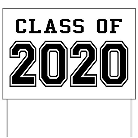 Class of 2020 yard sign by mightyclass