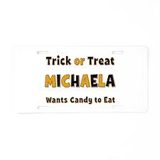 Michaela Trick or Treat Aluminum License Plate