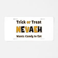 Nevaeh Trick or Treat Aluminum License Plate