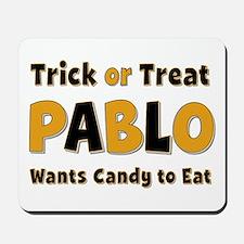 Pablo Trick or Treat Mousepad