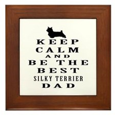 Silky Terrier Dad Designs Framed Tile