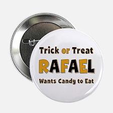 Rafael Trick or Treat Button