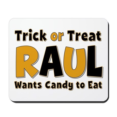 Raul Trick or Treat Mousepad