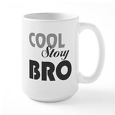 Cool Story Bro: Mug