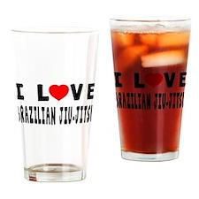 I Love Brazilian Jiu-Jitsu Drinking Glass