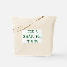 Shar Pei thing Tote Bag