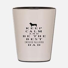 Swedish Vallhund Dad Designs Shot Glass
