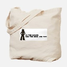 I'm the Cowgirl Tote Bag