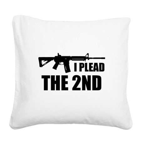 I Plead The 2nd Square Canvas Pillow
