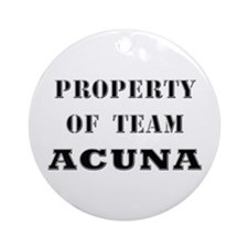 Property of team Acuna Ornament (Round)