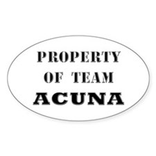 Property of team Acuna Oval Decal