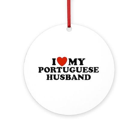 I Love My Portuguese Husband Ornament (Round)