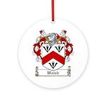Walsh (Kilkenny)-Irish-9.jpg Ornament (Round)