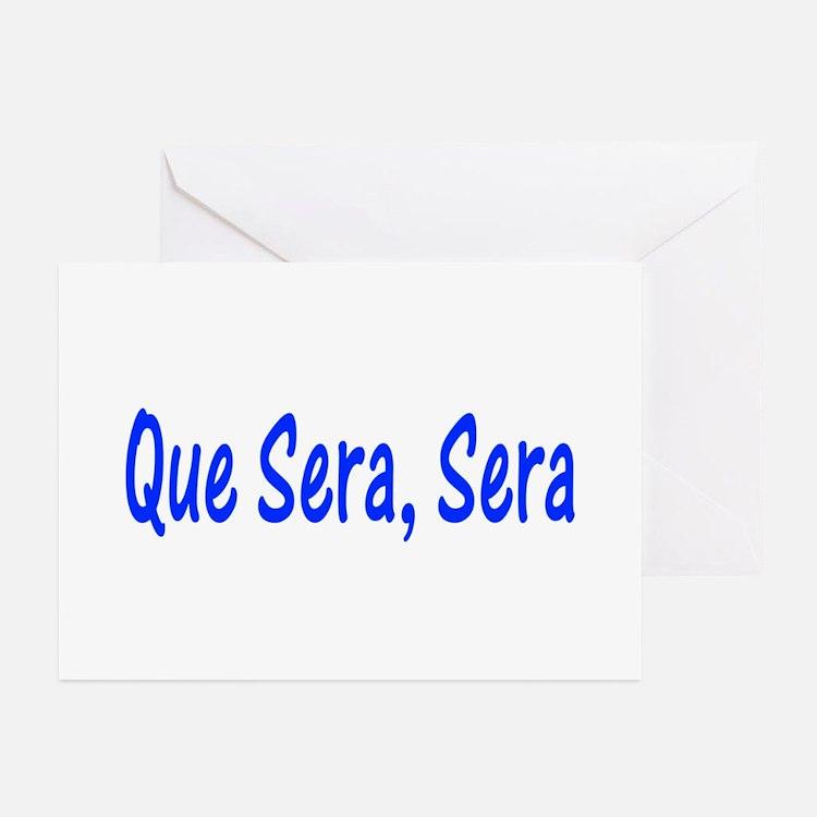 Que Sera, Sera Greeting Cards (Pk of 10)