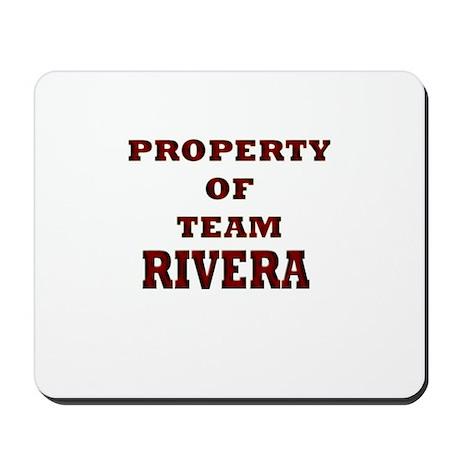 Property of team Rivera Mousepad