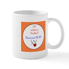OJ Without Vodka - Mug