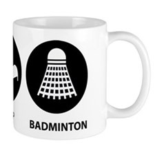 Eat Sleep Badminton Mug