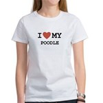 I Love My Poodle Women's T-Shirt