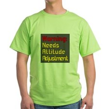 Attitude Adjustment T-Shirt