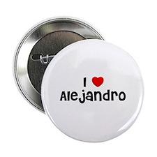 I * Alejandro Button