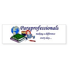 Paraprofessionals Making a Difference Bumper Sticker