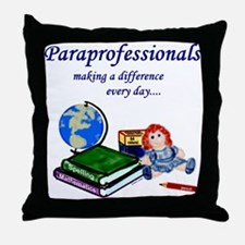 Paraprofessionals Making a Difference Throw Pillow