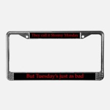 Stormy Monday License Plate Frame