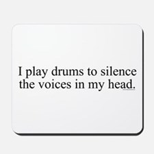 I play Drums to silence the v Mousepad