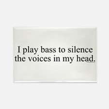 I play bass to silence the vo Rectangle Magnet