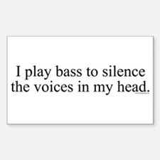 I play bass to silence the vo Sticker (Rectangular
