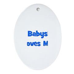 My Babysitter Loves Me! Oval Ornament