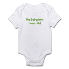 My Babysitter Loves Me! Infant Bodysuit