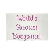 World's Greatest Babysitter! Rectangle Magnet