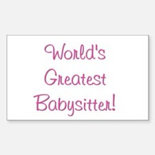 World's Greatest Babysitter! Rectangle Decal