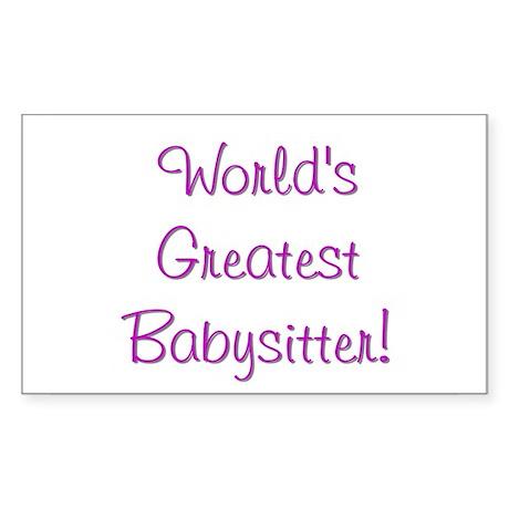 World's Greatest Babysitter! Rectangle Sticker