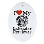 I Love My Labrador Retriever Oval Ornament