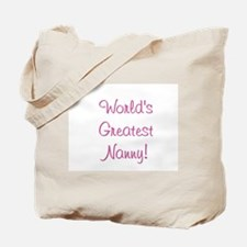 World's Greatest Nanny! Tote Bag
