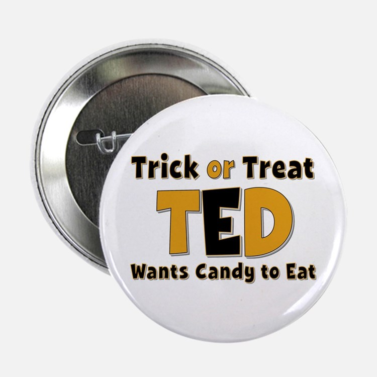 Ted Trick or Treat Button