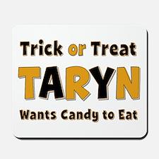 Taryn Trick or Treat Mousepad