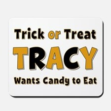 Tracy Trick or Treat Mousepad