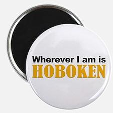 Wherever I am is Hoboken Magnet