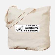 If It's Not A Brittany Tote Bag