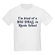 Big Deal in Rhode Island Kids T-Shirt