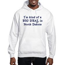 Big Deal in North Dakota Hoodie