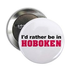 "I'd rather be in Hoboken 2.25"" Button (10 pack)"