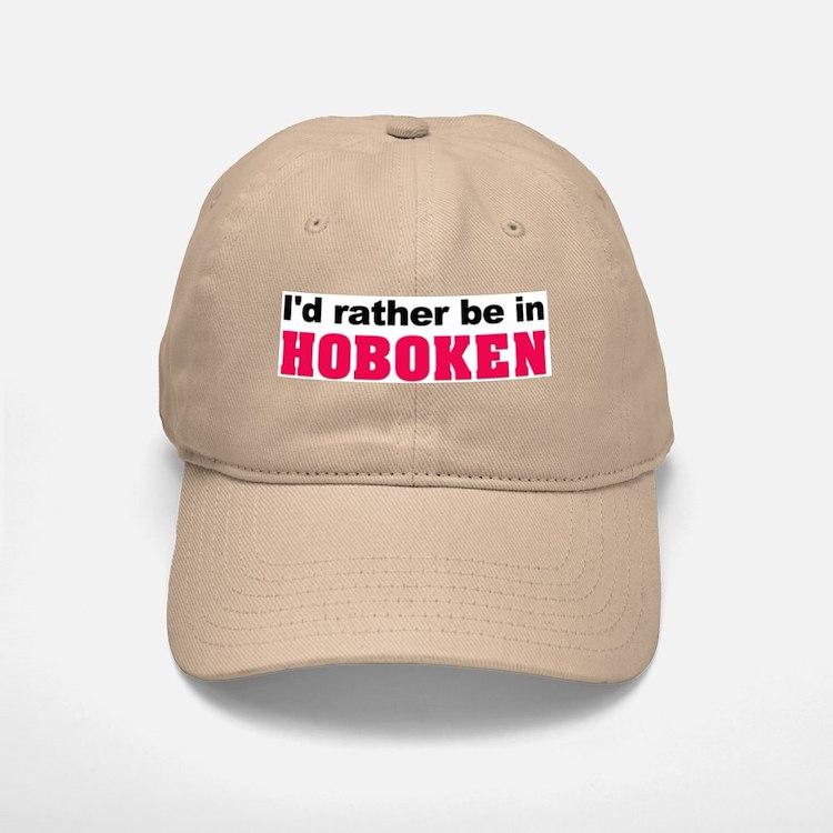I'd rather be in Hoboken Baseball Baseball Cap